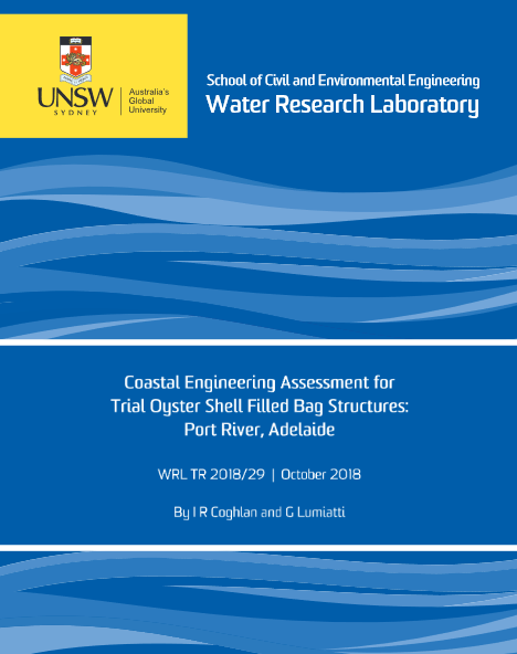 Water Research Lab report - Coastal Engineering Assessment for Trial Oyster Shell Filled Bag Structures: Port River, Adelaide